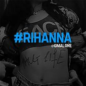 #Rihanna - Single by Glasses Malone