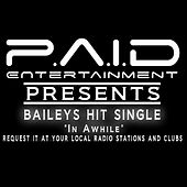 In A While (Squeaky Clean) - Single by Bailey