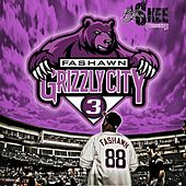Grizzly City 3 by Fashawn