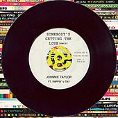 Somebody's Getting The Love (feat. Rappin' 4-Tay) - Single by Johnnie Taylor