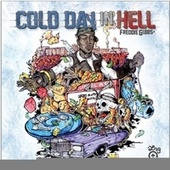 Cold Day In Hell by Freddie Gibbs