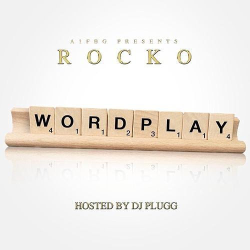 Wordplay by Rocko
