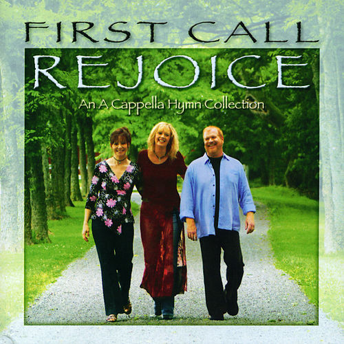 Rejoice by First Call
