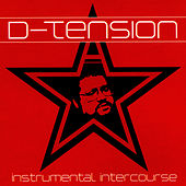 Instrumental Intercourse by D-Tension