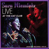 Live At The Cat Club by Sara Niemietz