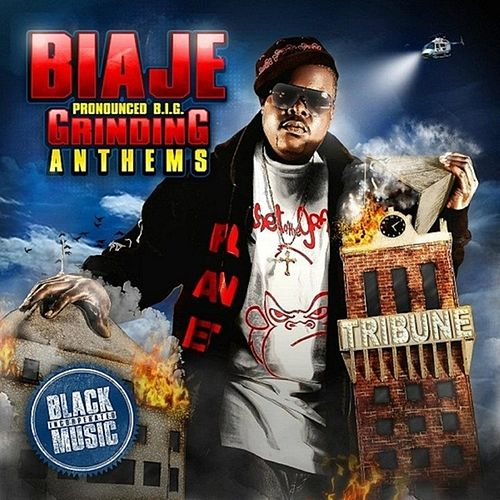 Grinding Anthems - EP by Biaje