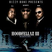Hoodfellaz III: The Greatest Hits by Various Artists
