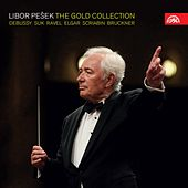 Libor Pešek - The Gold Collection / Debussy, Suk, Ravel, Elgar, Skrjabin, Bruckner by Various Artists