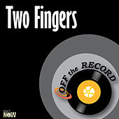 Two Fingers - Single by Off the Record