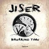 Breaking Time by Jiser
