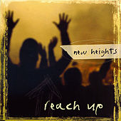 Reach Up by New Heights