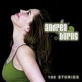 100 Stories by Andrea Burns
