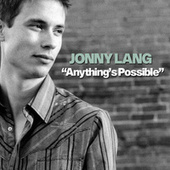 Anything's Possible by Jonny Lang