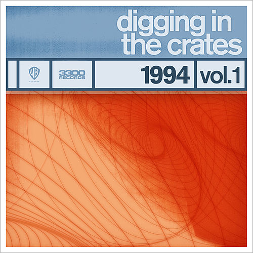 Digging In The Crates: 1994 Volume 1 by Various Artists