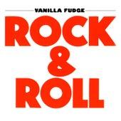 Rock & Roll by Vanilla Fudge