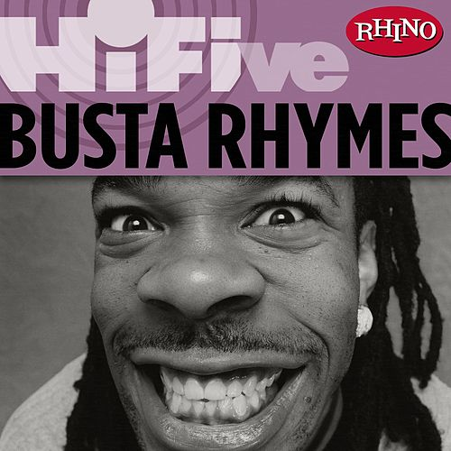 Rhino Hi-Five: Busta Rhymes by Busta Rhymes