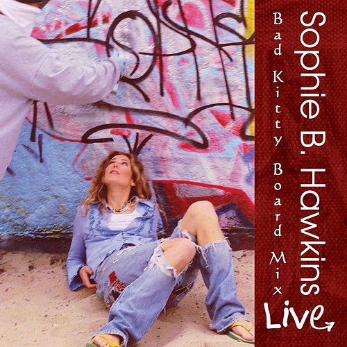 Bad Kitty Board Mix by Sophie B. Hawkins
