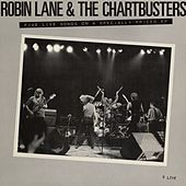 5 Live Songs On A Specially Priced EP by Robin Lane & The Chartbusters