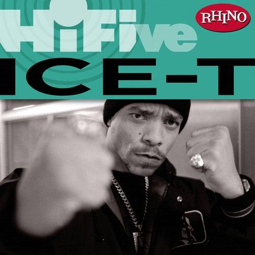 Rhino Hi-Five: Ice-T by Ice-T