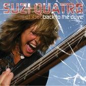 Back To The Drive by Suzi Quatro