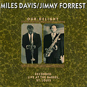 Our Delight by Miles Davis
