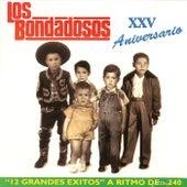 XXV Aniversario by Los Bondadosos