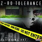 Z-Ro Tolerance by Z-Ro