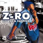 Z-Ro Slowed & Chopped by Z-Ro