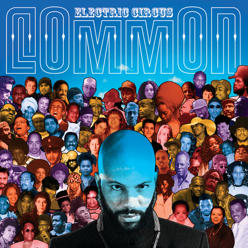 The Electric Circus by Common