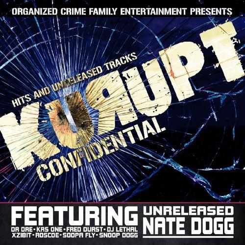 Kurupt Confidential by Kurupt