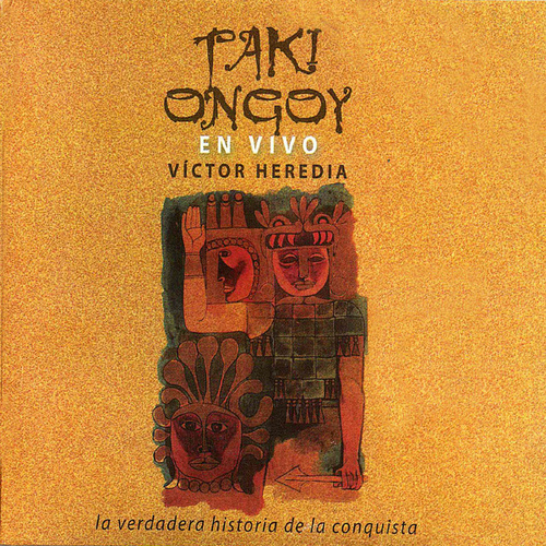 Taki Ongoy En Vivo by Victor Heredia