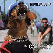 Callejero by Moneda Dura
