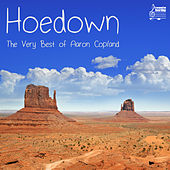 Hoedown: The Very Best of Aaron Copland and the American Masters von Various Artists