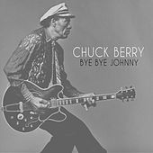 Bye Bye Johnny von Chuck Berry