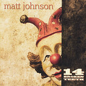 14 Broken Teeth by Matt Johnson