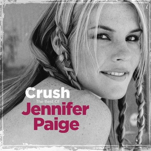 Crush - The Best of Jennifer Paige by Jennifer Paige