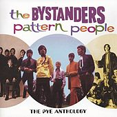 Pattern People: The Pye Anthology by The Bystanders