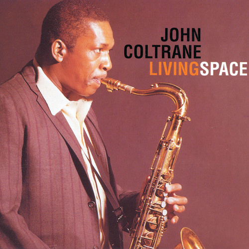 Living Space by John Coltrane