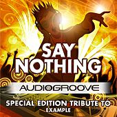 Say Nothing by Audio Groove