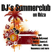 DJ's Summerclub (On Ibiza) by Various Artists