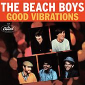Good Vibrations 40th Anniversary by The Beach Boys