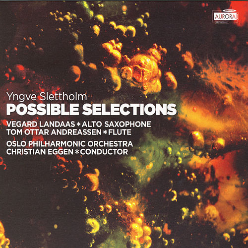 Possible Selections (Slettholm) by Oslo Philharmonic Orchestra