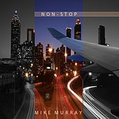 Non-Stop by Mike Murray