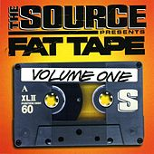 The Source Presents Fat Tape - Volume 1 by Various Artists