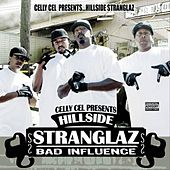 The Hillside Stranglaz by Celly Cel