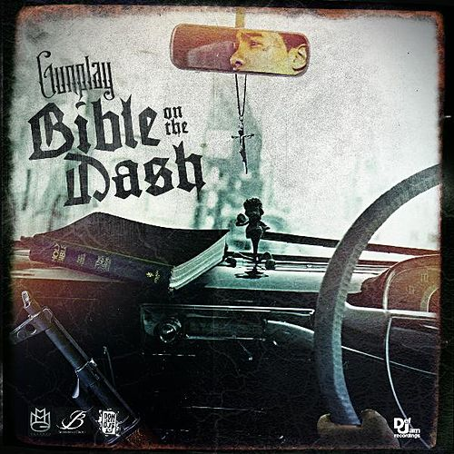 BiBLE on the Dash(Clean) by Gunplay