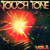 Voilà by Touch Tone