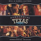 Homecoming Texas Style by Bill & Gloria Gaither