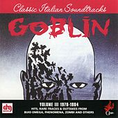 Classic Italian Soundtracks Vol. III 1978-1984 by Goblin