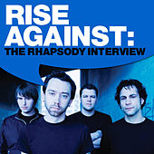 Rise Against: The Rhapsody Interview by Rise Against